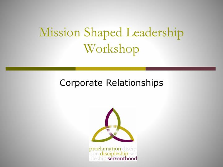 mission shaped leadership workshop n.