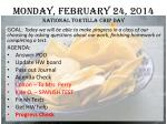 monday february 24 2014 national tortilla chip day