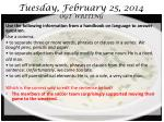 tuesday february 25 2014 ogt writing