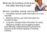 what are the functions of the brain that affect learning to read