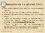 advantages of the harmonic scalpel