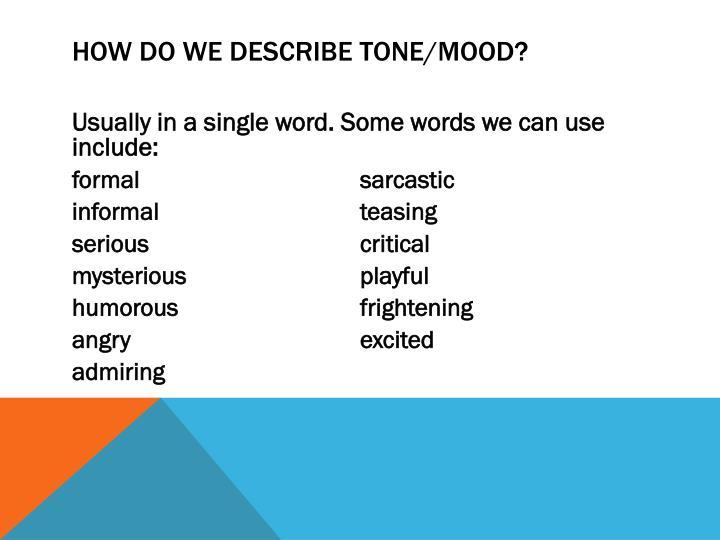 How do we describe