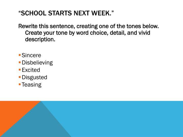 School starts next week