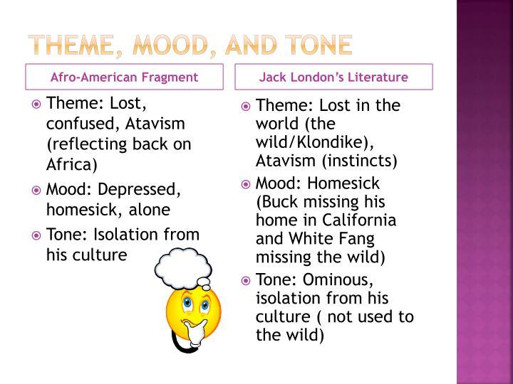 Theme mood and tone