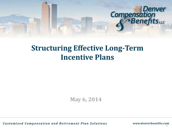structuring effective long term incentive plans n.