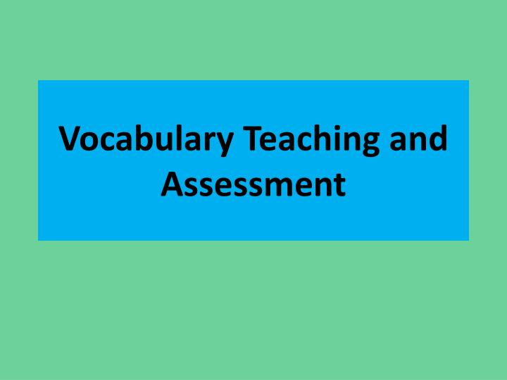 vocabulary teaching and assessment n.