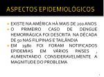 aspectos epidemiol gicos