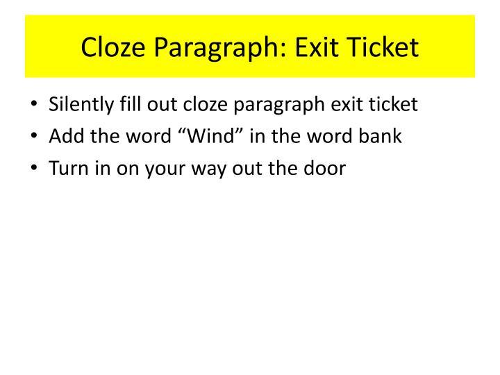 Cloze Paragraph: Exit Ticket