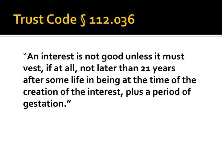 Trust code 112 036