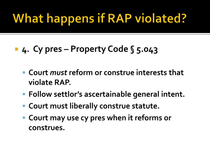 What happens if RAP violated?