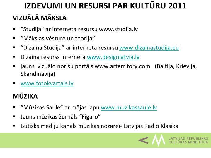 Izdevumi un resursi par kult ru 2011