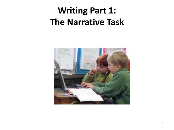 writing part 1 the narrative task n.