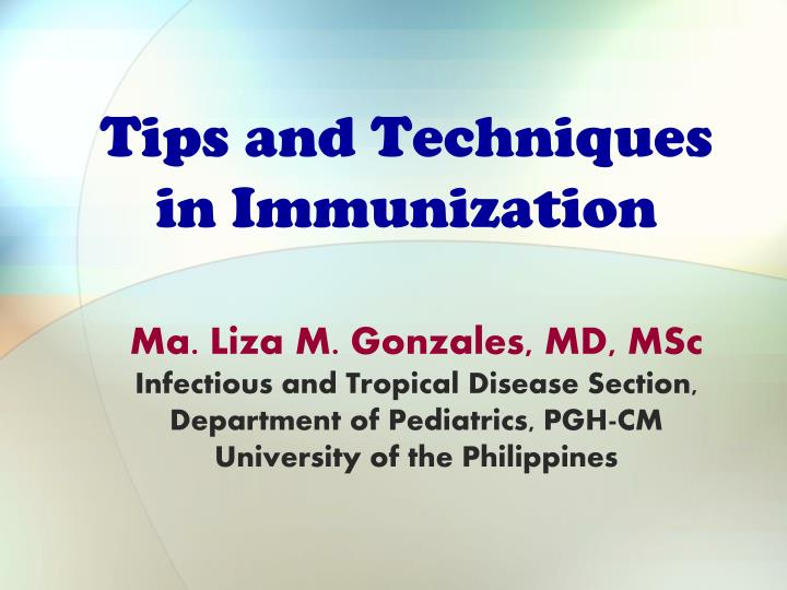 tips and techniques in immunization n.