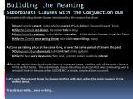 building the meaning subordinate clauses with the conjunction dum