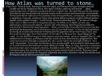 how atlas was turned to stone