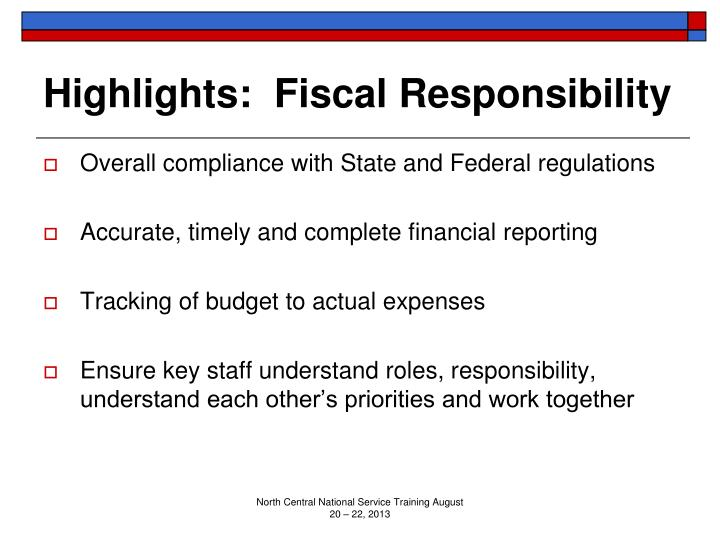 Highlights:  Fiscal Responsibility