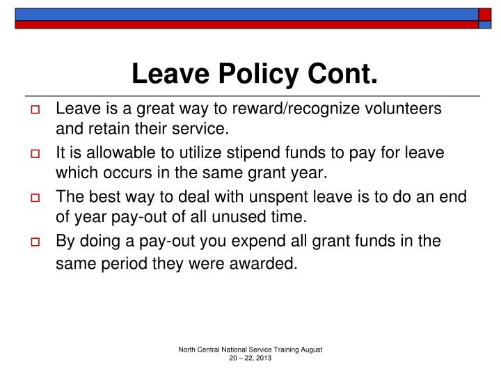Leave Policy Cont.