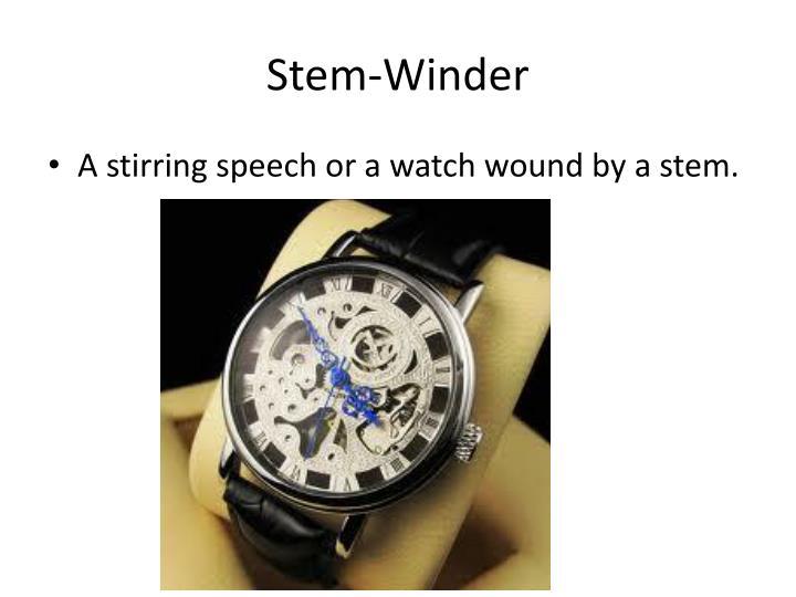 Stem-Winder