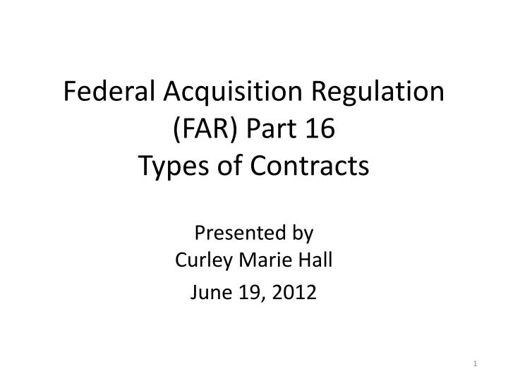 federal acquisition regulation far part 16 types of contracts n.