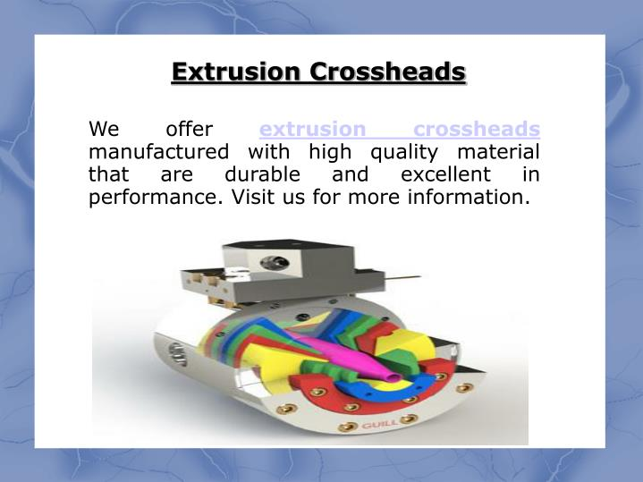Extrusion Crossheads