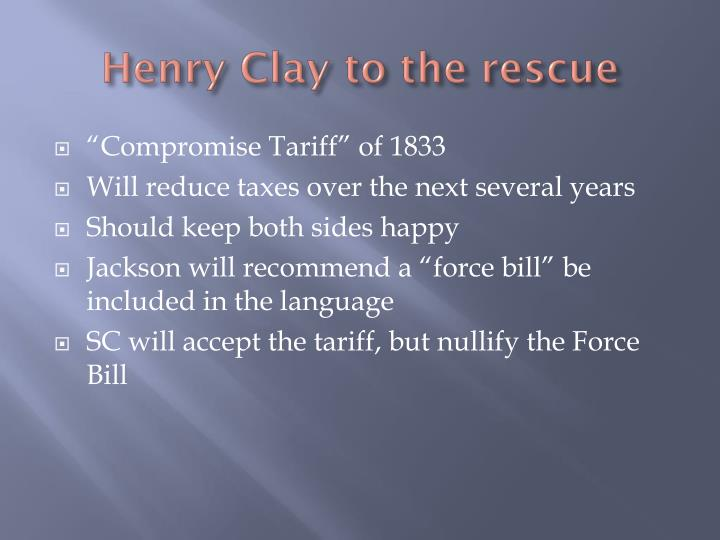 Henry Clay to the rescue