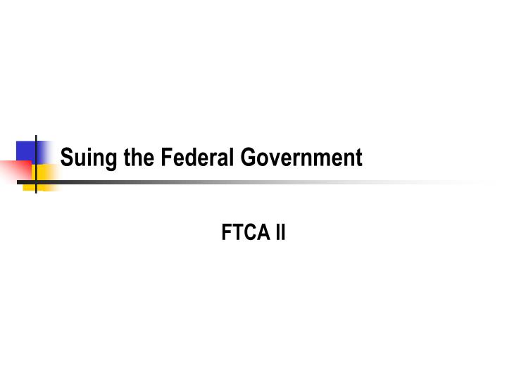 suing the federal government n.