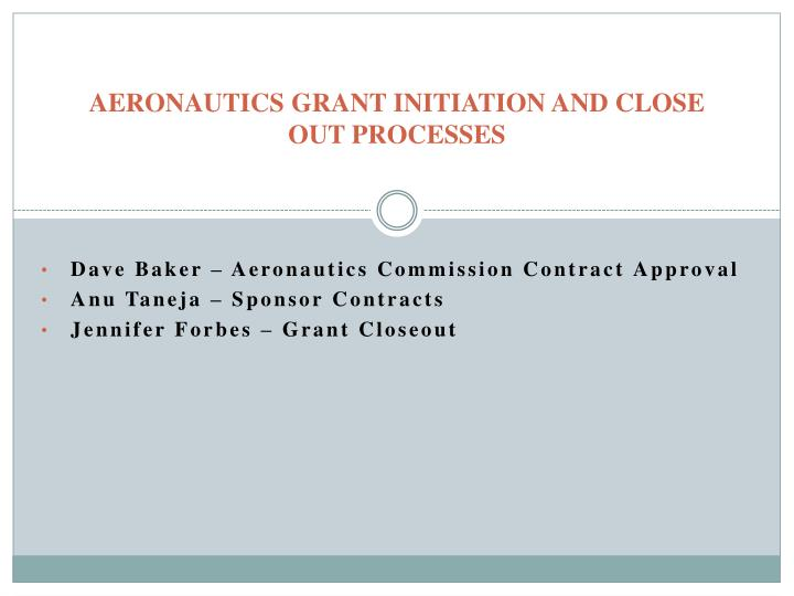 aeronautics grant initiation and close out processes n.