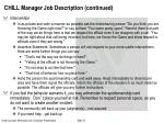 chill manager job description continued