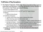 ylm rules of play exceptions