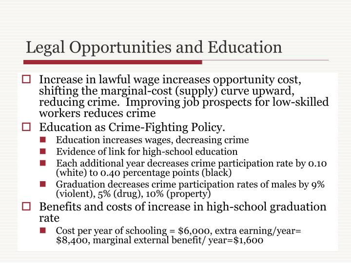 Legal Opportunities and Education