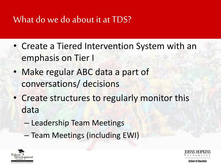 What do we do about it at TDS?