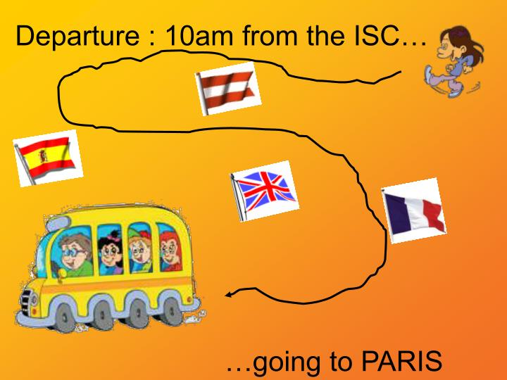 departure 10am from the isc n.