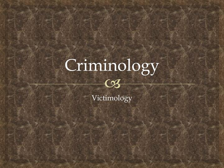 victimology criminology and victim