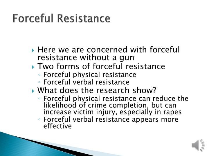 Forceful Resistance