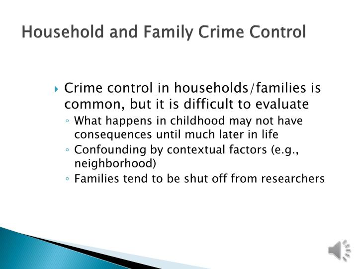 Household and Family Crime Control