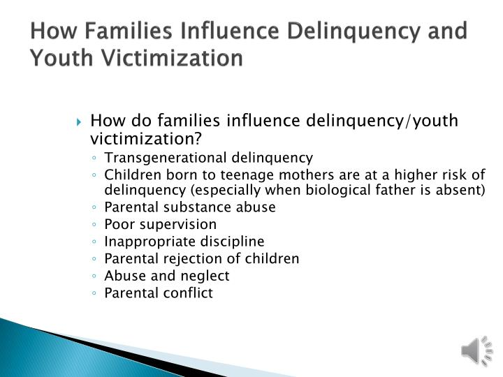 How Families Influence Delinquency and Youth Victimization