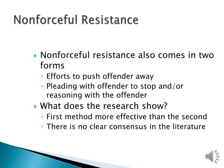 Nonforceful Resistance