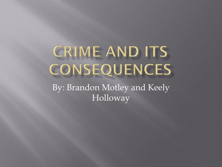 crime and its consequences n.