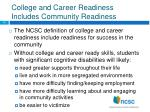 college and career readiness includes community readiness