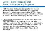 use of parent resources for state local advocacy purposes