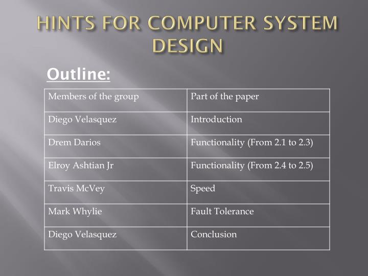 Hints for computer system design
