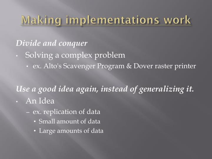 Making implementations work