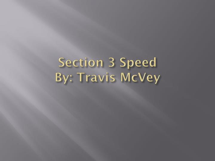 Section 3 Speed