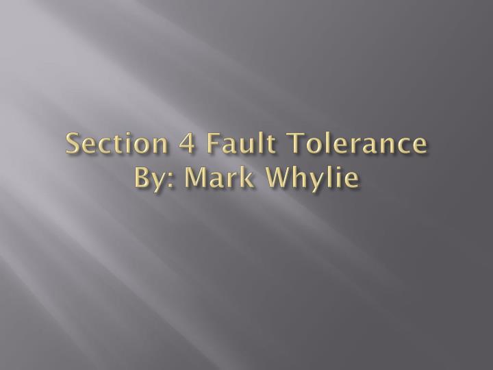 Section 4 Fault Tolerance