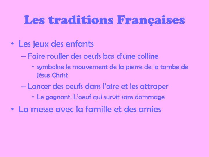 Les traditions