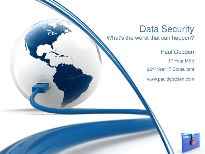 Data security what s the worst that can happen