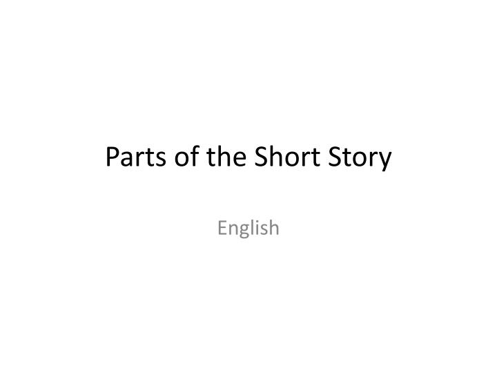 parts of the short story n.