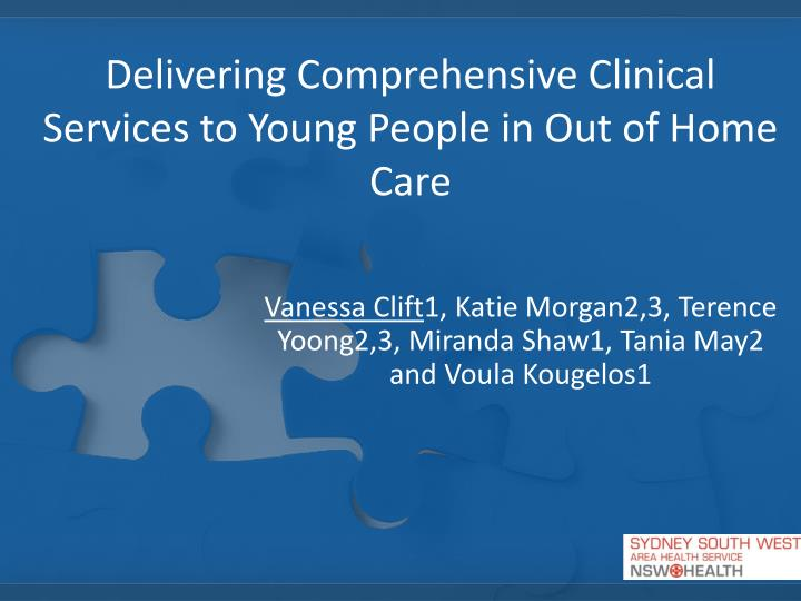 delivering comprehensive clinical services to young people in out of home care n.