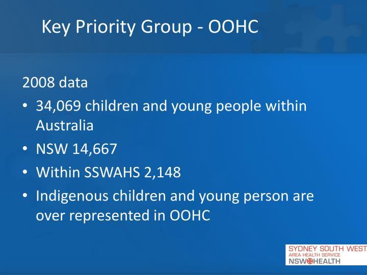 Key Priority Group - OOHC