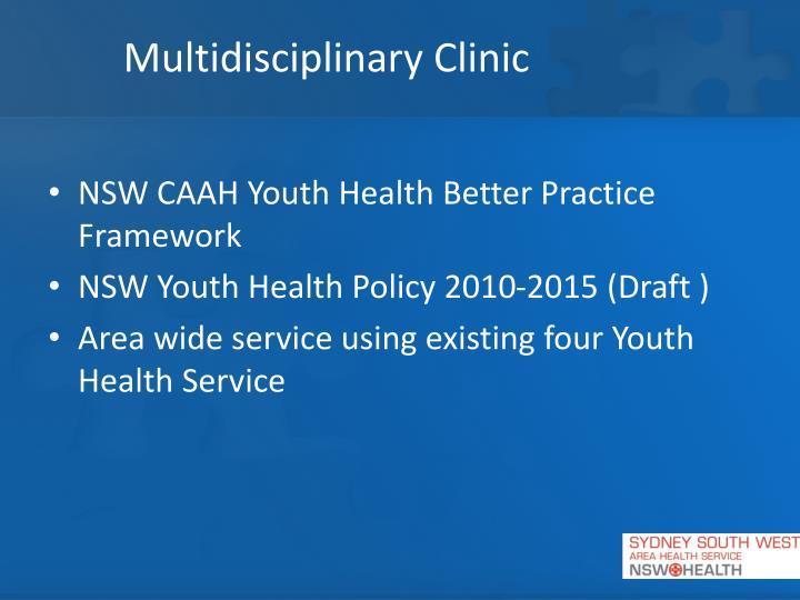 Multidisciplinary Clinic